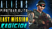 Aliens Fireteam Elite Last Mission [Regicide] [PC Walkthrough]